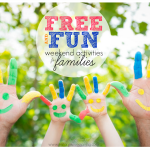 Free and Fun Weekend Activities for Families September 17-18th