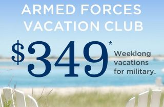 Military Families Can Save Big With The Armed Forces Vacation Club