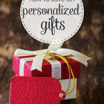 How To Save Money On Personalized Gifts