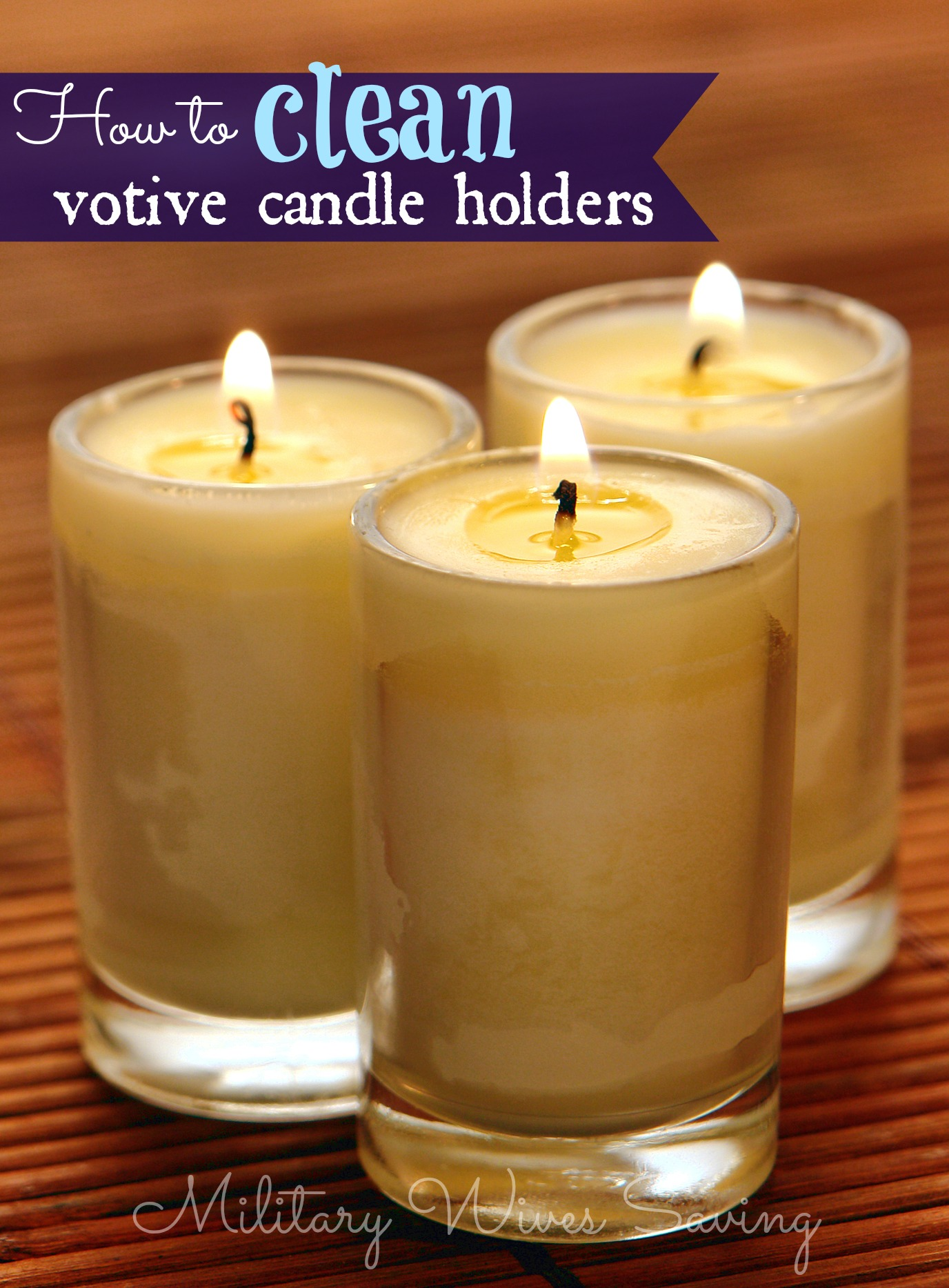 How To Clean Votive Candle Holders