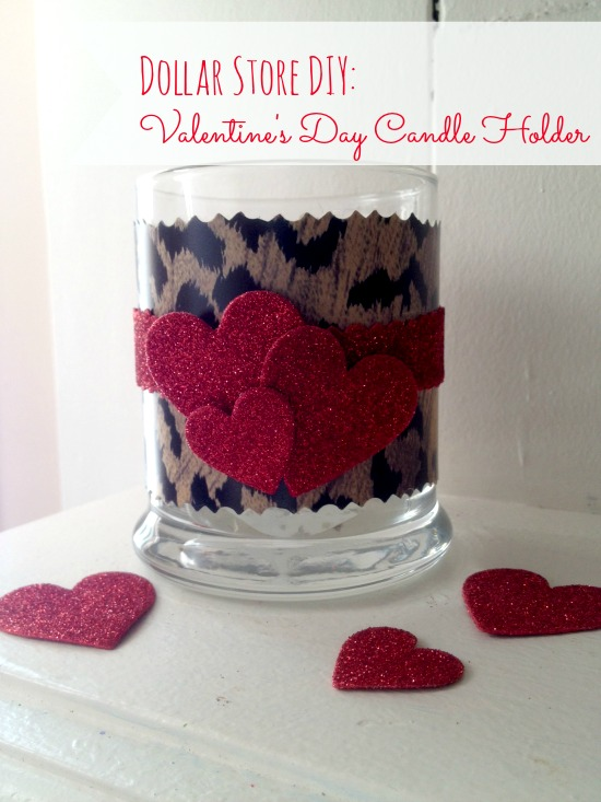 DIY Valentine's Day Candle Holder Tutorial