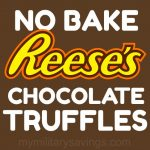 No Bake Reese's Chocolate Truffles